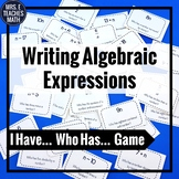 """Writing Algebraic Expressions """"I Have, Who Has"""" Game"""