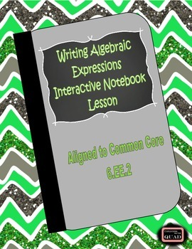 Writing Algebraic Expressions Interactive Notebook Lesson