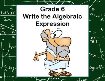 Writing Algebraic Expressions Task Cards- CCS: 6.EE.2a-Aristotle