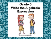 Writing Algebraic Expressions Task Cards- CCS: 6.EE.2a-Kids
