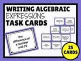 Writing Algebraic Expressions from Phrases TASK CARDS (set of 25)