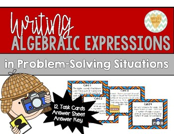 Writing Algebraic Expressions in Problem-Solving Situations - Task Cards Set 2