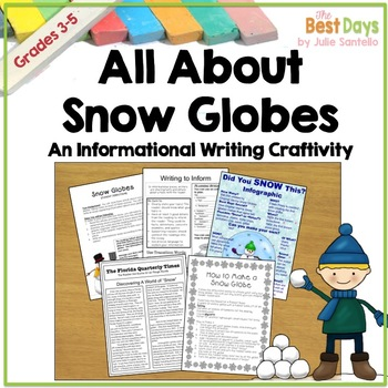 Writing:  All About Snow Globes Write to Inform High Stakes Testing Prompt