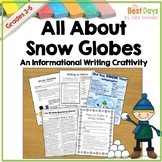 Writing: All About Snow Globes Write to Inform Prompt FSA or PARCC