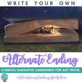 Writing An Alternate Ending - Narrative Assignment for ANY