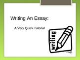 Writing An Essay - A Quick Tutorial