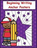 Writing Anchor Chart Posters for Beginning Writers