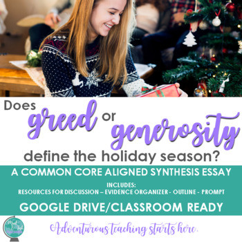 does greed or generosity define the holiday season an inquiry  does greed or generosity define the holiday season an inquiry synthesis essay