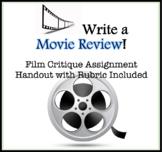 Writing Assignment: Write a Movie Review. Film Critique Ha