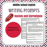 Writing Assignments over Racism and Stereotypes (Personal Narratives)