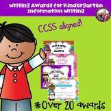 Writing Award/Certificates for Kindergarten Info Writing!