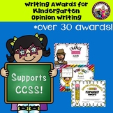 Writing Award/Certificates for Kindergarten Opinion Writing