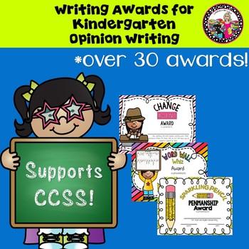 Writing Award/Certificates for Kindergarten Opinion Writing