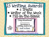 Writing Awards for Your Students! 15 Different Awards, Including 6 Traits