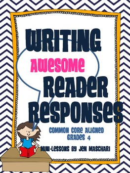 Writing Awesome Reader Responses! (Reader Response Activities for 4th Grade)
