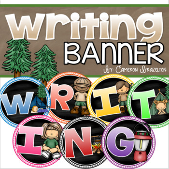 Writing Banner Classroom Decoration Bulletin Board Camping Camp Out Theme