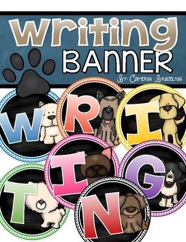 Writing Banner Classroom Decoration Bulletin Board Dog Theme