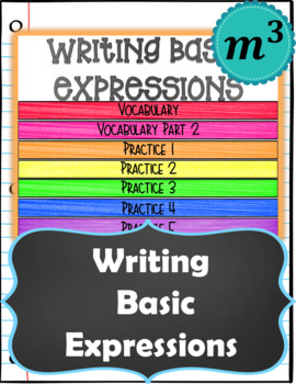 Writing Basic Expressions: DIGITAL NOTES & SELF GRADED QUIZ