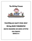 Writing Basic Paragraphs - Graphic Organizers and Guided Activities