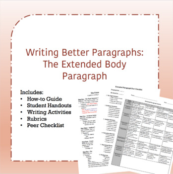 Writing Better Paragraphs - The Extended Body Paragraph