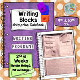 Writing Blocks 2nd 6 Weeks 9th and 10th Grade Writing Program
