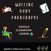 Writing Body Paragraphs Lesson
