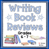 Writing Book Reviews: Grades 6-7