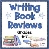 Writing Book Reviews: Grades 6-7