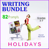 Writing Bundle: 82 Holiday Prompts (Grades 3-7)