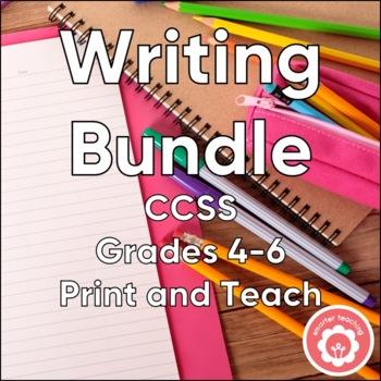 Writing Bundle CCSS Grades 3-6