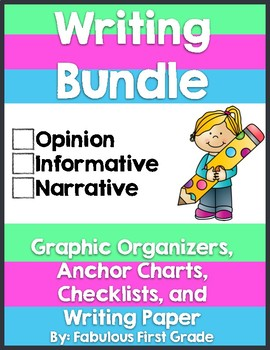 Writing Bundle (Opinion, Informative, Narrative)