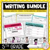 Writing Bundle: Personal Narrative, Informational, Opinion