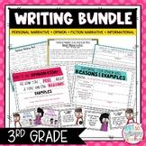 Writing Bundle: Personal Narrative, Informational, Opinion & Fiction 3RD GRADE