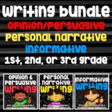 Writing Bundle - Personal Narrative, Informative, Opinion/