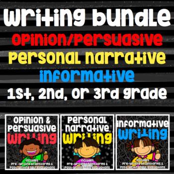 Writing Bundle Personal Narrative Informative Opinion Persuasive