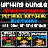 Writing Bundle - Personal Narrative, Informative, Opinion/