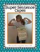 Writing Bundle - Super Sentence Writers + 3 Kinds of Sentences