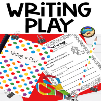 Writing a Fairy Tale and Writing a Play: Bundle