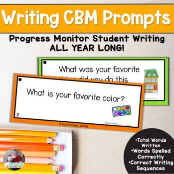 Writing CBM Data Collection- Writing Prompts for the Whole Year