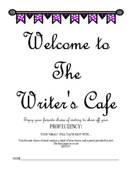 Writing Cafe Menu Narrative, Expository, and Persuasive Argument Writing Essays