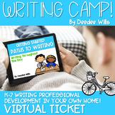 Writing Camp Professional Development Virtual Ticket PRE-ORDER
