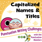 Punctuation Writing Challenges: Capitalized Names and Titles