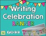 Writing Celebration Banner FREE
