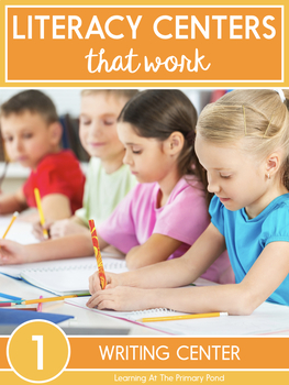 Writing Center Activities for First Grade