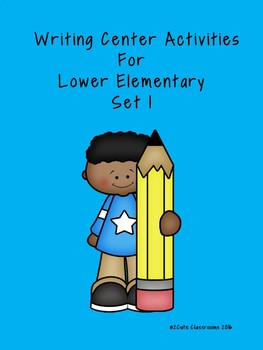Writing Center Activities for Lower Elementary No Prep