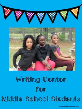 Writing Center Activities for Middle School Students