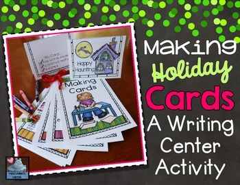 Writing Center Activity: Making Holiday Cards