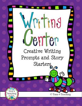 Writing Center: Creative Writing Prompts and Story Starters
