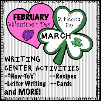 Writing Activities February and March NO PREP Worksheets, Stations, Printables