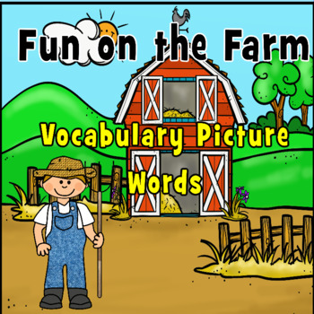 Writing Center: Fun on the Farm Picture Vocabulary Words